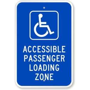 Passenger Loading Zone (with Graphic) Engineer Grade Sign, 18 x 12