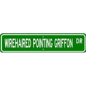 French Wirehaired Pointing Griffon STREET SIGN ~ High Quality Aluminum
