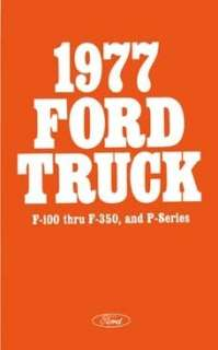 1977 FORD F 100 to F 350 TRUCK Owners Manual User Guide