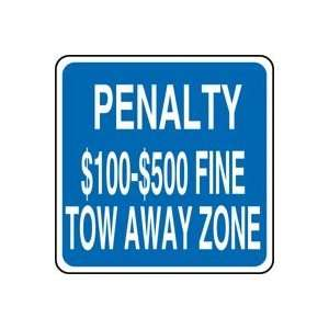 (VIRGINIA) PENALTY $100 $500 FINE TOW AWAY ZONE Sign 12 x