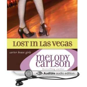 Lost in Las Vegas Carter House Girls, Book 5 [Unabridged] [Audible