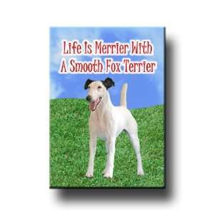 Smooth Fox Terrier Life Is Merrier Fridge Magnet