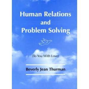 Human Relations and Problem Solving (To You With Love