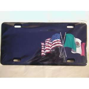 2972Z AMERICAN MEXICAN FLAG LICENSE PLATE. JUST THE PLATE